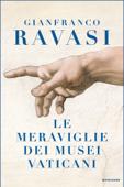 Le meraviglie dei Musei Vaticani Book Cover