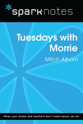 Tuesdays with Morrie (SparkNotes Literature Guide) image