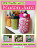 Prime Publishing - 20 Crafts with Mason Jars: Wedding Ideas, Centerpieces, DГ©cor, and More grafismos