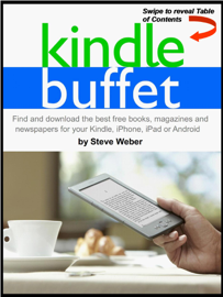 Kindle Buffet: Find and download the best free books, magazines and newspapers for your Kindle, iPhone, iPad or Android book