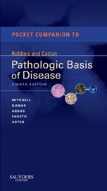 POCKET COMPANION TO ROBBINS & COTRAN PATHOLOGIC BASIS OF DISEASE E-BOOK