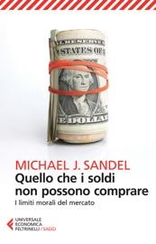 Quello che i soldi non possono comprare