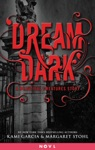 Dream Dark A Beautiful Creatures Story