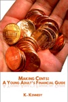 Making Cents A Young Adults Financial Guide