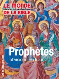 Prophètes et visions du futur