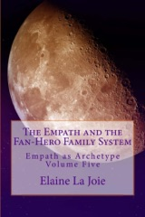 The Empath and the Fan-Hero Family System