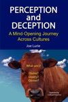 Perception And Deception A Mind-Opening Journey Across Cultures