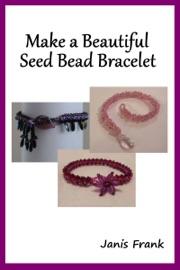 Make a Beautiful Seed Bead Bracelet read online