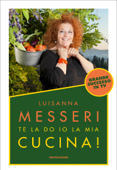 Te la do io la mia cucina Book Cover