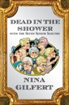 Dead In The Shower With The Seven Senior Sleuths