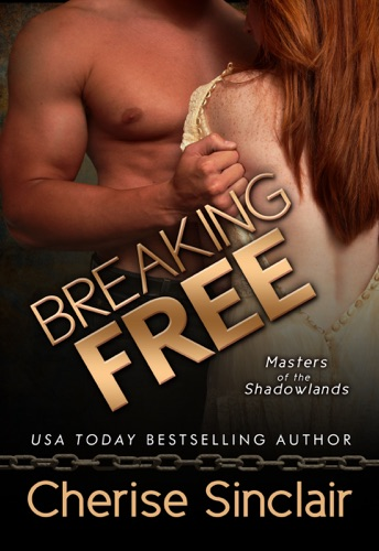 Cherise Sinclair - Breaking Free