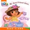Let's Have A Tea Party!: My Best Friend Dora (Dora The Explorer) (Enhanced Edition)