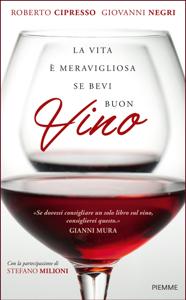 La vita è meravigliosa se bevi buon vino Copertina del libro