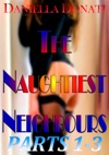 The Naughtiest Neighbours - Parts 1-3