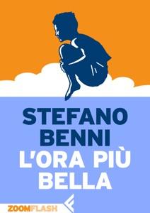 L'ora più bella da Stefano Benni