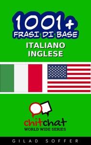 1001+ Frasi di Base Italiano - Inglese da Gilad Soffer