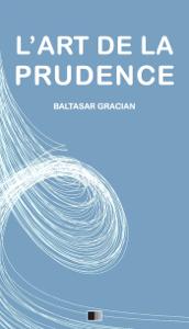 L'Art de la Prudence La couverture du livre martien