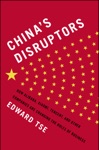 Chinas Disruptors