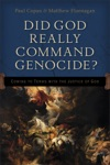 Did God Really Command Genocide