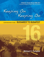 Keeping On Keeping On: 16---European River Cruise---Bucharest To Budapest