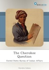 The Cherokee Question