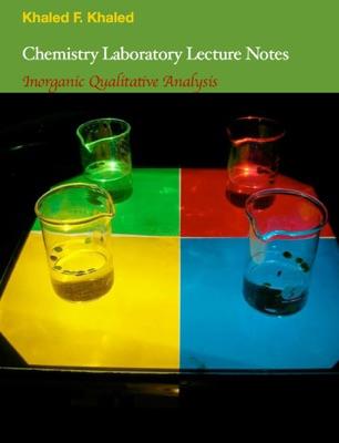 Chemistry Laboratory Lecture Notes Inorganic Qualitative Analysis