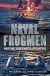 Naval Frogmen Wartime Underwater Operators