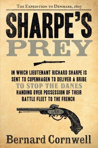 Bernard Cornwell - Sharpe's Prey