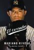 El cerrador - Mariano Rivera & Wayne Coffey
