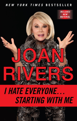 I Hate Everyone...Starting with Me - Joan Rivers book