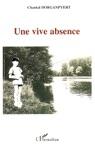 Une Vive Absence