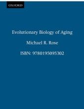 Evolutionary Biology Of Aging