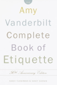 The Amy Vanderbilt Complete Book of Etiquette Book Cover
