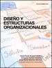 Karla Paola Acosta Ceballos, Armando Carrión Castañón & Jorge David Sánchez Sánchez - Diseño y estructuras organizacionales ilustración