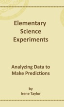 Elementary Science Experiments: Analyzing Data To Make Predictions