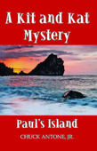 Paul's Island: A Kit and Kat Mystery 1