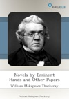 Novels By Eminent Hands And Other Papers