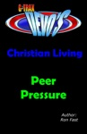 G-TRAX Devos-Christian Living Peer Pressure