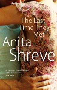 The Last Time They Met par Anita Shreve Couverture de livre