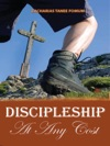 Discipleship At Any Cost
