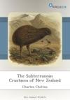 The Subterranean Crustacea Of New Zealand