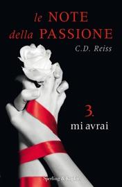 Le note della passione - 3. Mi avrai PDF Download