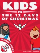 Kids vs The Twelve Days of Christmas: The Christian Code
