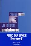 La Piste Andalouse - Prix Du Livre Europe 1 - Edition 2005