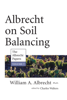 William Albrecht & Charles Walters - Albrecht on Soil Balancing artwork