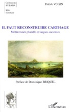 Il Faut Reconstruire Carthage