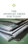 The Apostles Creed For Today