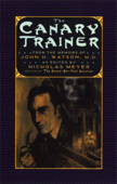 The Canary Trainer: From the Memoirs of John H. Watson, M.D. (The Journals of John H. Watson, M.D.)