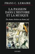 La Passion Dans L'histoire De La Musique