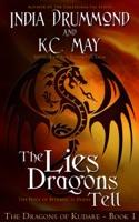 The Lies Dragons Tell